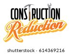 construction reduction graphic... | Shutterstock .eps vector #614369216