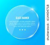 shining round glass banner on... | Shutterstock .eps vector #614404718