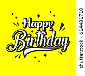 happy birthday logo vector... | Shutterstock .eps vector #614481710