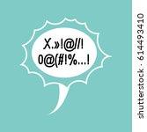 profanity comic speech bubble... | Shutterstock .eps vector #614493410