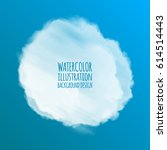 white watercolor cloud on color ... | Shutterstock .eps vector #614514443