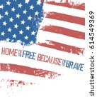 home of the free  because of... | Shutterstock .eps vector #614549369