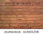 closeup of grunge dark wood... | Shutterstock . vector #614651258