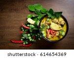 thai food  green curry chicken... | Shutterstock . vector #614654369