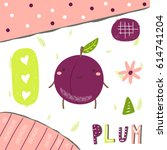 cute hand drawn purple plum... | Shutterstock .eps vector #614741204