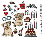 happy birthday. puppy pug.... | Shutterstock .eps vector #614743730