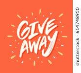 giveaway banner. vector... | Shutterstock .eps vector #614748950