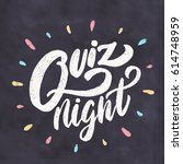 quiz night. chalkboard sign. | Shutterstock .eps vector #614748959