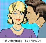 man and woman whisper pop art... | Shutterstock .eps vector #614754104