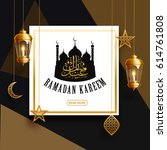 ramadan kareem background ... | Shutterstock .eps vector #614761808