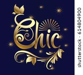 chic. gold 3d calligraphic... | Shutterstock .eps vector #614804900