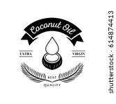 best quality coconut oil... | Shutterstock .eps vector #614874413