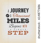 a journey of a thousand miles... | Shutterstock .eps vector #614877686