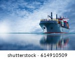 container cargo ship on sea for ... | Shutterstock . vector #614910509