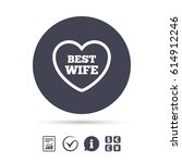 best wife sign icon. heart love ... | Shutterstock .eps vector #614912246