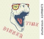 dinner time of cool dinosaur... | Shutterstock .eps vector #614988473