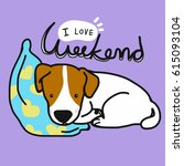 Stock vector jack russell dog is sleeping on blue pillow and i love weekend word cartoon vector illustration 615093104