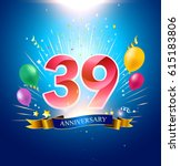 39th anniversary with balloon ... | Shutterstock .eps vector #615183806