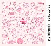 vector bubble gum set. hand... | Shutterstock .eps vector #615211418