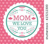 Colorful Mom We Love You Emble...