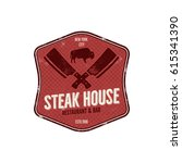 steak house vintage label.... | Shutterstock . vector #615341390