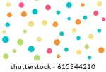 seamless pattern. multi colored ... | Shutterstock .eps vector #615344210