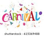 happy carnival background  | Shutterstock .eps vector #615369488
