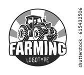 farming tractor logo | Shutterstock .eps vector #615432506