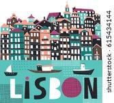 lisbon. portugal. landmarks and ... | Shutterstock .eps vector #615434144