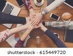 teamwork  team connect hands... | Shutterstock . vector #615449720