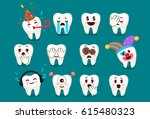 set of cute tooth emoticons... | Shutterstock .eps vector #615480323