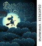 hand lettering walpurgis night... | Shutterstock .eps vector #615616910