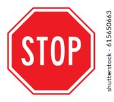 stop sign with white border and ... | Shutterstock .eps vector #615650663