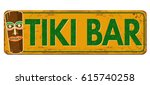 tiki bar vintage rusty metal... | Shutterstock .eps vector #615740258