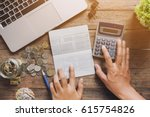 accountant verify the saving... | Shutterstock . vector #615754826