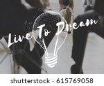 be change inspired active... | Shutterstock . vector #615769058