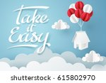 paper art of take it easy... | Shutterstock .eps vector #615802970