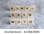 Word Have Power Word Written O...