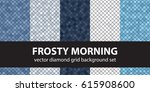 "diamond pattern set ""frosty...   Shutterstock .eps vector #615908600"