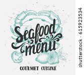 seafood element for restaurant... | Shutterstock .eps vector #615923534