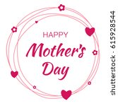 happy mothers day hand drawn... | Shutterstock .eps vector #615928544