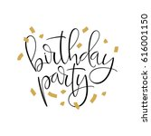 birthday party calligraphic... | Shutterstock .eps vector #616001150