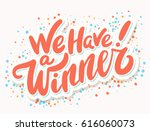 We Have A Winner  Vector Banner.