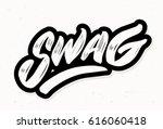 swag. lettering.   Shutterstock .eps vector #616060418