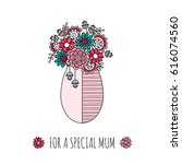 flowers for a special mum... | Shutterstock .eps vector #616074560