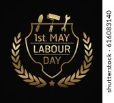 1st may  labor day  logo poster ... | Shutterstock .eps vector #616083140