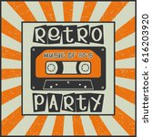 retro party. music of 80 s.... | Shutterstock .eps vector #616203920