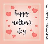 happy mother's day greeting... | Shutterstock .eps vector #616396196