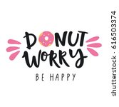 don't worry be happy. cute... | Shutterstock .eps vector #616503374