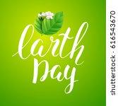 handwritten inscription earth... | Shutterstock .eps vector #616543670